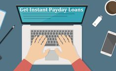 Instant Payday Loans- Excellent Financial Support in Hardship Days! Cash For You, Cash Now, Instant Payday Loans, How To Apply