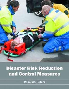 Disaster Risk Reduction and Control Measures