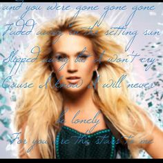 See you again Carrie underwood lyrics <3