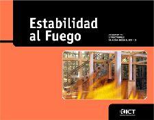 Estabilidad al fuego de elementos estructurales de acero según el EC3-1-2 / [autores, Gorka Iglesias, Ángel Alonso]