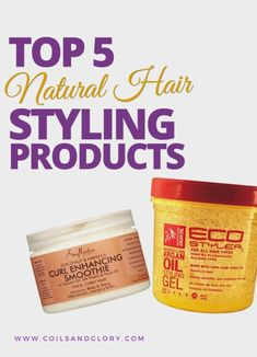 TOP 5 Natural Hair Styling Products... Both are my top Two staples #HairHealth…