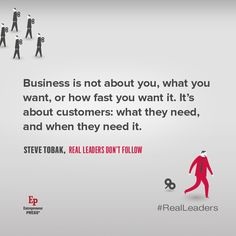Business is about customers.