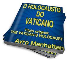O Holocausto Do Vaticano :: Banzé