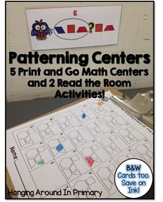 Read and Write the Room Patterning activities as well as 5 Patterning centers to complete with pattern blocks.