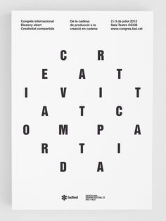 Creativitat Compartida, poster submitted and designed by Bisgràfic (2012) –Type OnlyUnit Editions