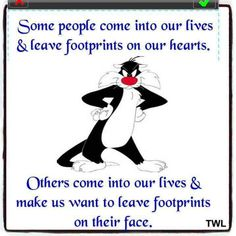 YES SOME DO LEAVE FOOTPRINTS ON THE HEART.
