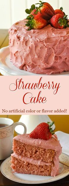 Strawberry Cake - there is no artificial colouring or flavouring used to get the beautiful pink hues in this delicious, made from scratch strawberry cake