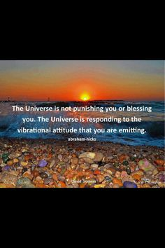 """The universe is not punishing or blessing you. The universe is responding to the vibrational attitude that you are emitting."" ~~Abraham-Hicks / Law of Attraction Kahlil Gibran, Positive Thoughts, Positive Vibes, 2am Thoughts, Positive Quotes, Believe, A Course In Miracles, E Mc2, Abraham Hicks Quotes"