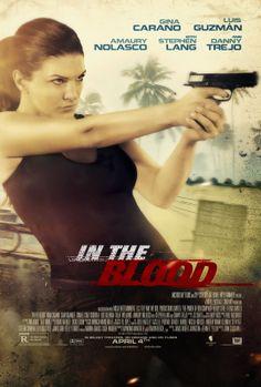 In the Blood (2014) Actie/Thriller, Ava en Derek zijn op huwelijksreis in de Dominicaanse Republiek. Wanneer Derek vermist raakt heeft de rouwende Ava maar één doel voor ogen: de mannen opsporen die ze verantwoordelijk houdt voor de verdwijning van haar man.