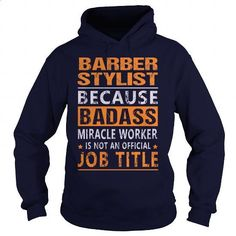 Barber Stylist - #custom t shirt design #printed shirts. PURCHASE NOW => https://www.sunfrog.com/LifeStyle/Barber-Stylist-94882640-Navy-Blue-Hoodie.html?60505
