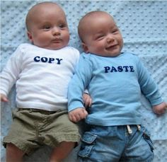 Oh, you and your wife just had twins? But how to tell them apart, how to tell everybody that they are actually twins? With this Copy Paste T-shirt you can. These T-shirts can be also useful for non-twins. Cute Baby Twins, Baby Love, Baby Kids, Baby Baby, Funny Pictures For Kids, Funny Kids, Funny Babies, Funny Photos, How To Have Twins
