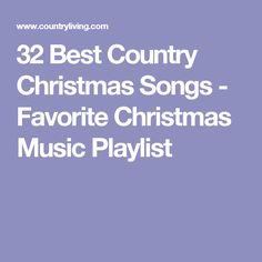 40 of the best country christmas songs of all time - Best Country Christmas Songs