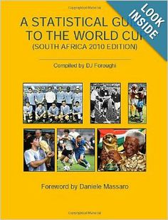 A Statistical Guide to the World Cup: DJ Foroughi: 9780578051758: Amazon.com: Books