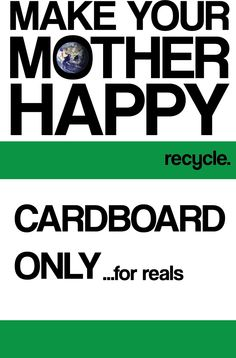 Recycle campaign for Cardboard