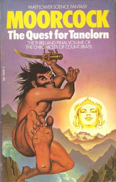 Michael Moorcock. The Quest for Tanelorn.