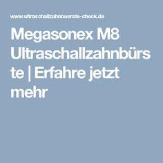 Megasonex M8 Ultraschallzahnbürste | Erfahre jetzt mehr