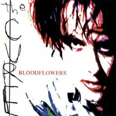 The Cure : Official Site : Discography :: Bloodflowers