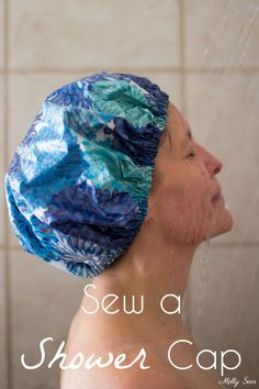Sew a shower cap with waterproof fabric - an easy DIY project - video and tutorial by Melly Sews