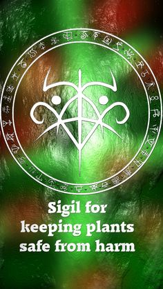 """Wolf Of Antimony Occultism • Could i request a sigil that says """"my plants are..."""