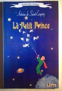 Le Petit Prince, French Language Edition, Little Prince,Antoine de Saint-Exupery