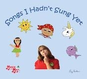 Music with Mar: Songs I Hadn't Sung Yet Album Download: Songs for Teaching® Educational Children's Music