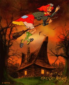 """""""Uh-oh. Dropped my shoe! Never-the-less, gotta go, dearies! Have a BEWITCHING Halloween!!!"""""""