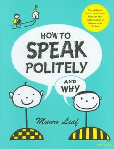 How to Speak Politely and Why. A great children's book. #wishgifts