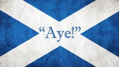 If I could I would Vote Yes for Scottish Independence.