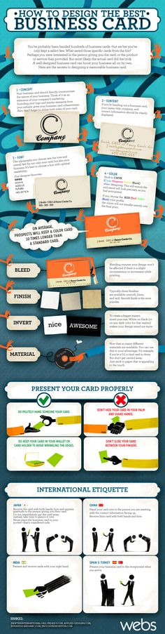 How To Design The Best Business Card | Designing the right business card is key to creating an impact for your business and getting people to keep it for future reference. The following infographic describes to to make a great business card that will stand out from the rest.