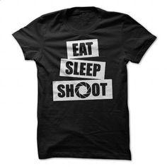 Eat Sleep Shoot Photographer Tee - #tee aufbewahrung #sweatshirt man. SIMILAR ITEMS => https://www.sunfrog.com/LifeStyle/Eat-Sleep-Shoot-Photographer-Tee.html?68278