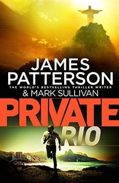 Private Rio by James Patterson
