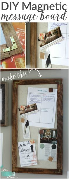 A DIY magnetic message board is great for holding important papers from work or school. Or use it for dated reminders like invitations or appointments!