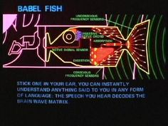 Babel Fish description from The Hitchhiker's Guide to the Galaxy. The Hitchhiker, Hitchhikers Guide, Douglas Adams, First Language, Foreign Language, Nerd, Guide To The Galaxy, Brain Waves, Tumblr
