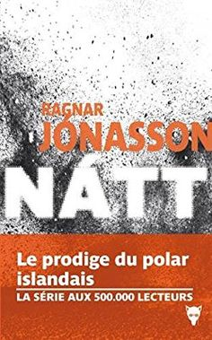Nátt: Amazon.fr: Ragnar Jonasson: Livres