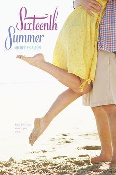 Michelle Dalton - Sixteenth Summer / #awordfromJoJo #ContemporaryRomance #MichelleDalton