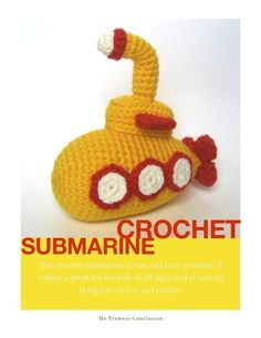 Crochet Submarine Toy Pattern by MsPremiseConclusion on Etsy