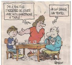 "Families in the modern age. ""Talk to your son, and stop playing with your smartphone at the table!"" ""I sent him a text."""
