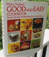 Betty Crocker's Good and Easy Cookbook, 1972