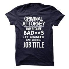 Criminal Attorney T-Shirt T Shirt, Hoodie, Sweatshirt. Check price ==► http://www.sunshirts.xyz/?p=143195
