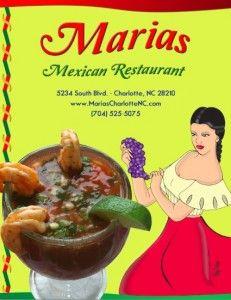 Maria's Mexican Restaurant  5234 South Blvd. Charlotte, NC 28217