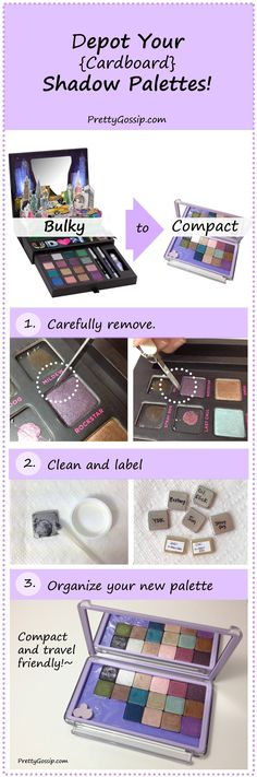 Pin now, use later!~ How to depot your (cardboard) shadow palettes. Full tutorial on http://prettygossip.com/2012/10/17/how-to-depot-cardboard-eyeshadow-palettes/  #uniipalette