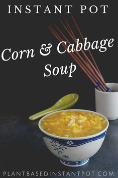 Instant Pot Cabbage & Corn Soup with both Indian & Chinese flavors. Easy to make & can be made gluten-free or oil-free Chinese Corn Soup, Chinese Cabbage, Healthy Soup Recipes, Whole Food Recipes, Vegan Recipes, Vegan Food, Instant Pot Pressure Cooker, Pressure Cooker Recipes, Slow Cooker