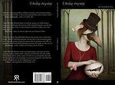 """""""It broke anyway"""" by April Michelle Bratten Cover artwork - Ann Mei"""