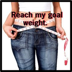 Reach my ideal weight.