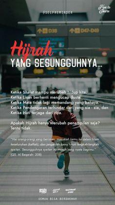 48 Ideas Quotes Indonesia Motivasi Pendidikan For 2019 Islamic Quotes Wallpaper, Islamic Love Quotes, Muslim Quotes, Islamic Inspirational Quotes, Feminist Quotes, New Quotes, Words Quotes, Life Quotes, Daily Quotes
