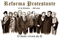 edson bahia: SOBRE A REFORMA PROTESTANTE Reformation Day, Protestant Reformation, Prayers, Lord, Study, Learning, Quotes, Jesus Cristo, Professor