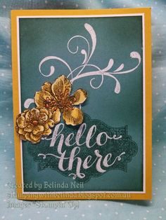 Stampin' it up with Belinda: Everything Eleanor - Stamps: Everything Eleanor & Hello There. Colors: Lost Lagoon, Hello Honey, Whisper White & Tangelo Twist. Techniques: Water coloring, White Embossing , Sponging & Fussy cutting.