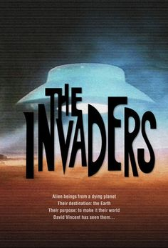 The Invaders is an American science fiction television program created by Larry Cohen that aired on ABC for two seasons, from January 10, 1967 to March 26, 1968.