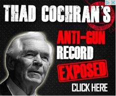 National Gun Rights digital ad against Thad Cochran.