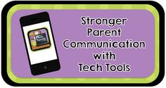 Opening the Lines of Parent Communication with Tech Tools- a new series on building an effective classroom website, monitoring parent communication, and keeping the digital classroom door open!